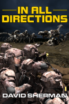 In All Directions, book two of the 18th Race Trilogy, by David Sherman