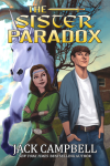 Jack Campbell's, The Sister Paradox, a fantasy novel.