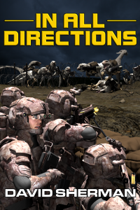 David Sherman's, 18th Race Trilogy, book 2, In All Directions.