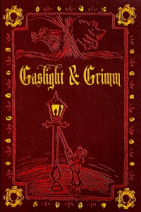 Gaslight And Grimm, Anthology of Steampunk Fairytales